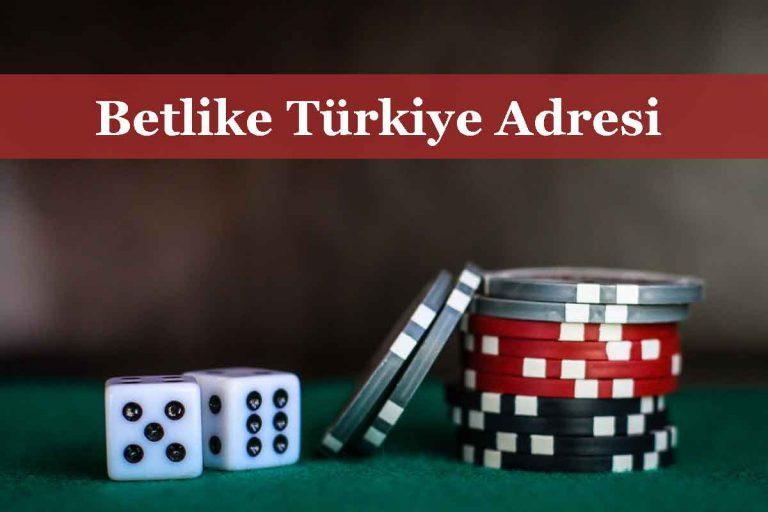 Betlike Türkiye Adresinden Giriş